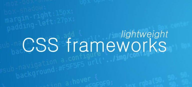 Top 10 lightweight CSS frameworks for building fast websites in 2017