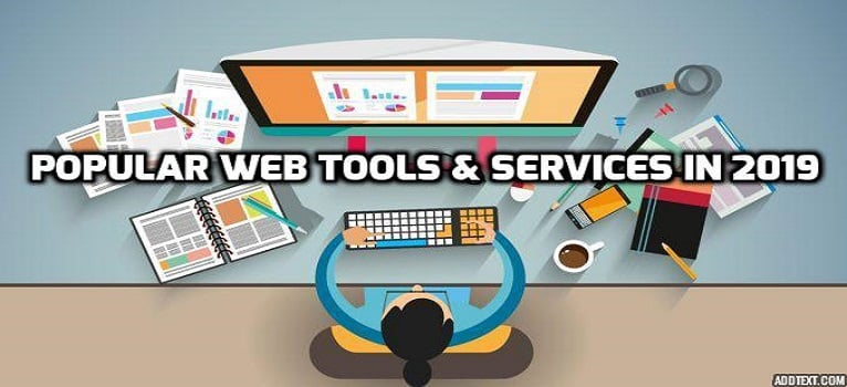 Popular web tools and services for 2019