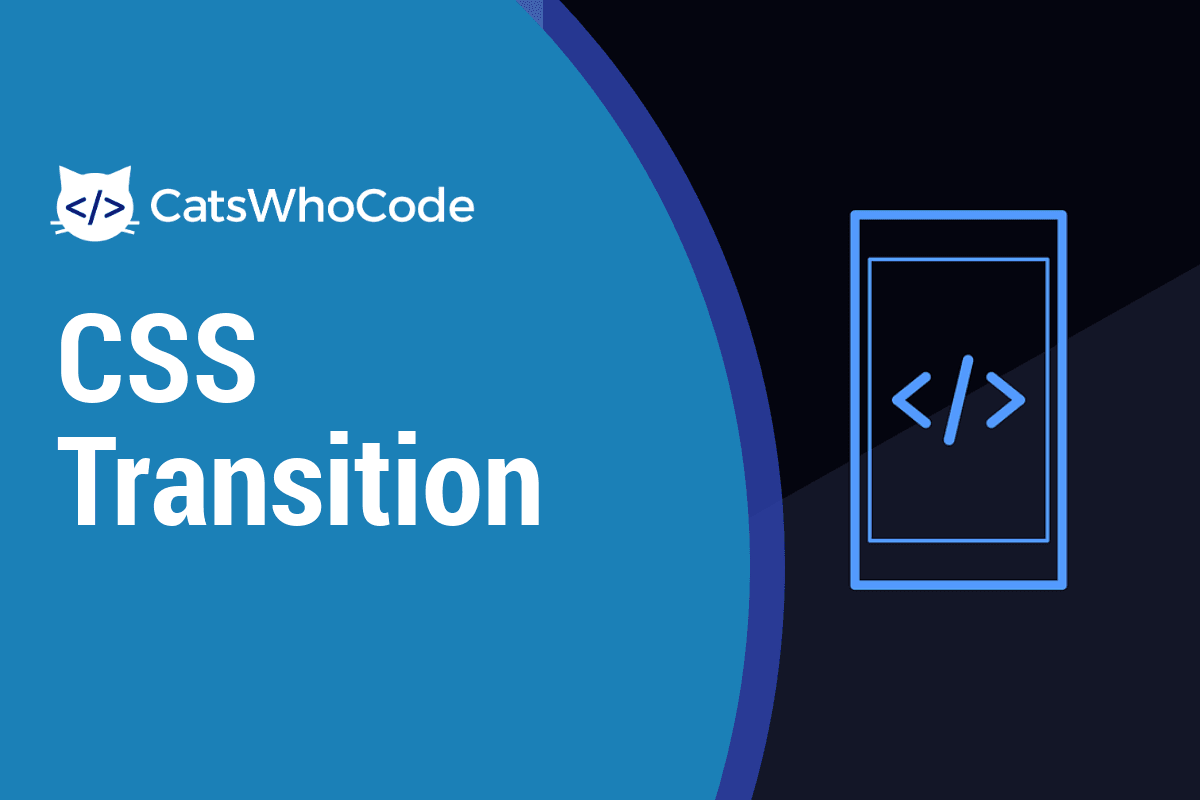 CSS Transition: Cheat Sheet & Examples (2019)